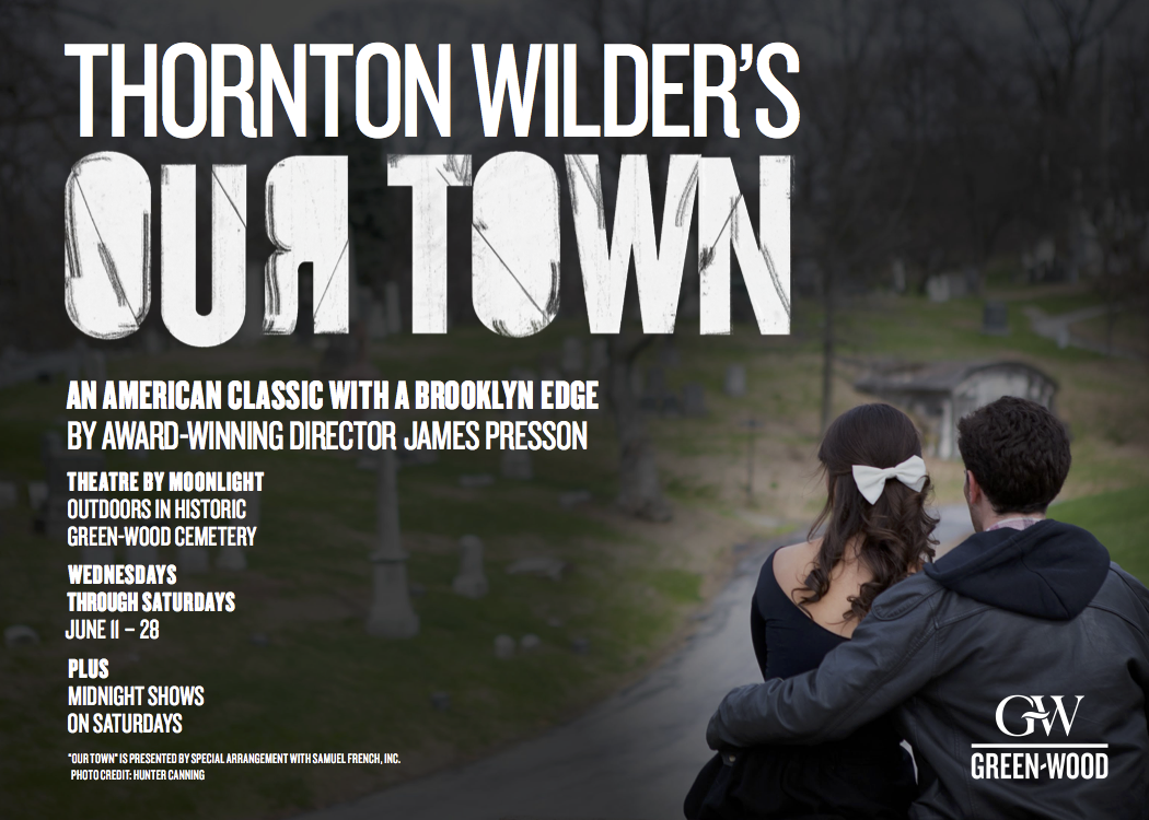 Green-Wood Cemetery To Host Outdoor Production Of <em>Our Town</em>
