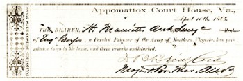 """Pass issued at Appomattox Court House, April 10, 1865, upon the surrender of Confederate General Robert E. Lee's Army of Northern Virginia, signed by Major and Provost Marshall of that army David Bridgford, permitting an assistant surgeon, """"a Paroled Prisoner,"""" """"to go to his home, and there remain undisturbed."""""""